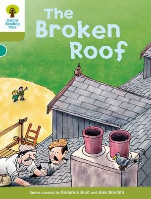Oxford Reading Tree: Level 7: Stories: The Broken Roof (BOK)