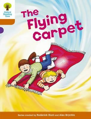 Oxford Reading Tree: Level 8: Stories: The Flying Carpet (BOK)