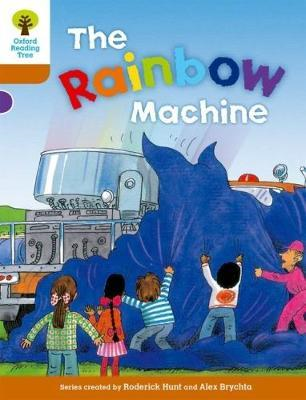 Oxford Reading Tree: Level 8: Stories: The Rainbow Machine (BOK)