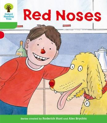 Oxford Reading Tree: Stage 2: Decode and Develop: Red Noses (BOK)