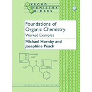 Foundations of Organic Chemistry: Worked Examples (BOK)