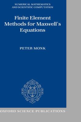 Finite Element Methods for Maxwell's Equations (BOK)