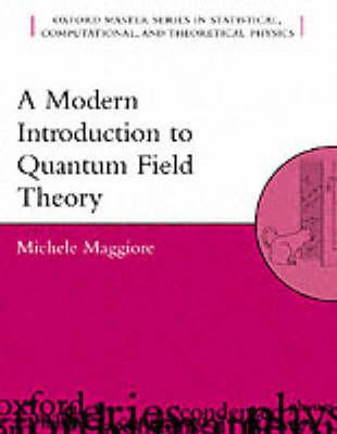 A Modern Introduction to Quantum Field Theory (BOK)