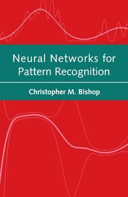 Neural Networks for Pattern Recognition (BOK)