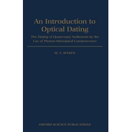 Introduction to Optical Dating: Dating of Quaternary Sediments by the Use of Photon-stimulated Lumin (BOK)