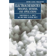Electrochemistry: Principles, Methods and Applications (BOK)