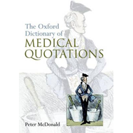 Oxford Dictionary of Medical Quotations (BOK)