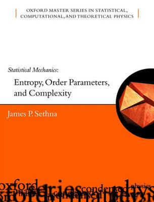 Statistical Mechanics: Entropy, Order Parameters and Complexity (BOK)