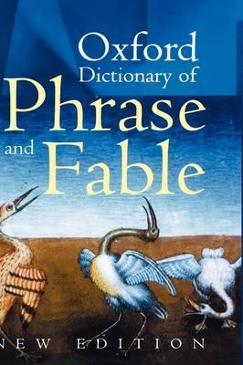Oxford Dictionary of Phrase and Fable (BOK)