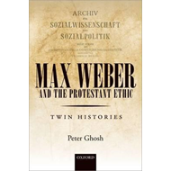 Max Weber and 'The Protestant Ethic' (BOK)