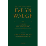 Complete Works of Evelyn Waugh: A Little Learning (BOK)