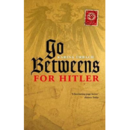 Go-Betweens for Hitler (BOK)