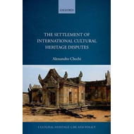 The Settlement of International Cultural Heritage Disputes (BOK)