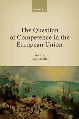 The Question of Competence in the European Union (BOK)