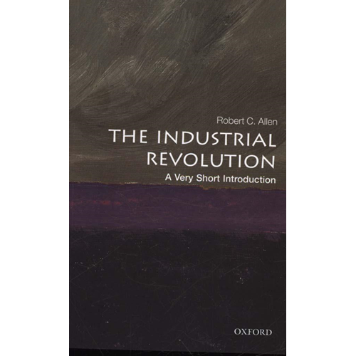 Industrial Revolution: A Very Short Introduction (BOK)