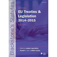 Blackstone's EU Treaties & Legislation 2014-2015 (BOK)