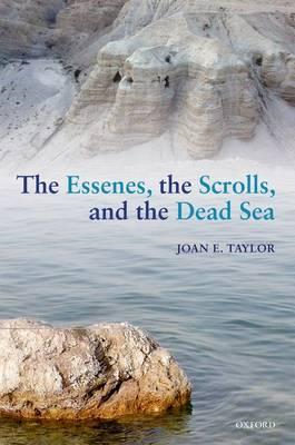 Essenes, the Scrolls, and the Dead Sea (BOK)