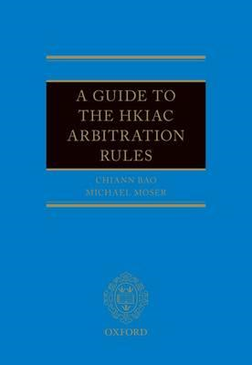 Guide to the HKIAC Arbitration Rules (BOK)