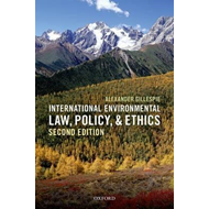 International Environmental Law, Policy, and Ethics (BOK)