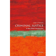 Criminal Justice: A Very Short Introduction (BOK)