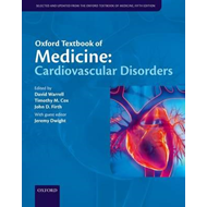 Oxford Textbook of Medicine: Cardiovascular Disorders (BOK)