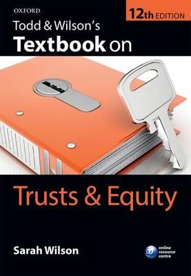 Todd & Wilson's Textbook on Trusts & Equity (BOK)