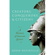 Creators, Conquerors, and Citizens (BOK)