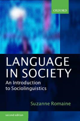 Language in Society: An Introduction to Sociolinguistics (BOK)