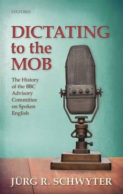 Dictating to the Mob (BOK)