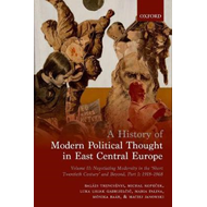 History of Modern Political Thought in East Central Europe (BOK)