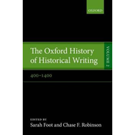 Oxford History of Historical Writing (BOK)