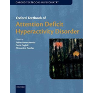 Oxford Textbook of Attention Deficit Hyperactivity Disorder (BOK)