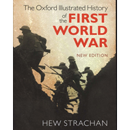 Oxford Illustrated History of the First World War (BOK)