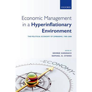 Economic Management in a Hyperinflationary Environment (BOK)