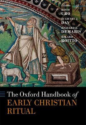 Oxford Handbook of Early Christian Ritual (BOK)