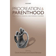 Procreation and Parenthood (BOK)