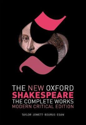 New Oxford Shakespeare: Modern Critical Edition (BOK)