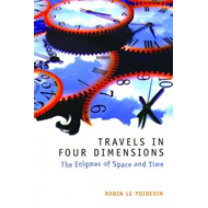Travels in Four Dimensions (BOK)