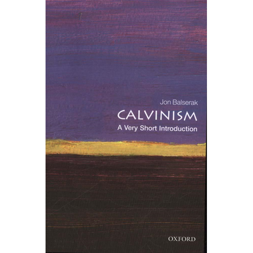 Calvinism: A Very Short Introduction (BOK)