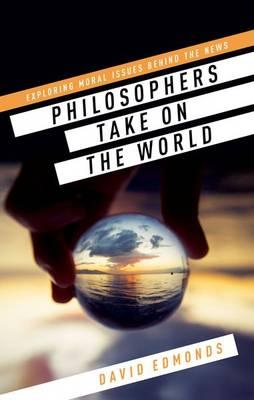 Philosophers Take On the World (BOK)