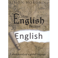 How English Became English (BOK)