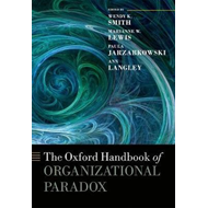 Oxford Handbook of Organizational Paradox (BOK)