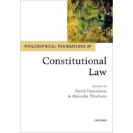 Philosophical Foundations of Constitutional Law (BOK)