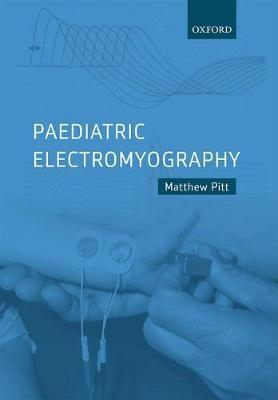 Paediatric Electromyography (BOK)