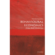 Behavioural Economics: A Very Short Introduction (BOK)
