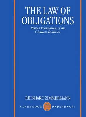 The Law of Obligations: Roman Foundations of the Civilian Tradition (BOK)