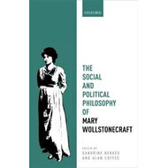 Social and Political Philosophy of Mary Wollstonecraft (BOK)