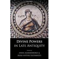 Divine Powers in Late Antiquity (BOK)