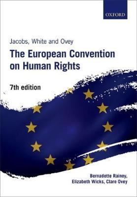 Jacobs, White, and Ovey: The European Convention on Human Ri (BOK)