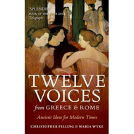 Twelve Voices from Greece and Rome (BOK)